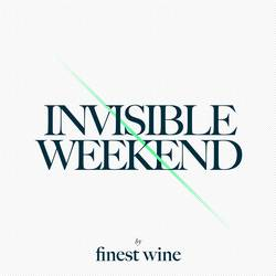Finest Wine - Invisible Weekend
