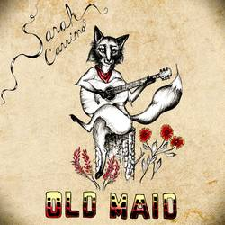 Sarah Carrino - Old Maid
