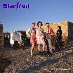 Starfruit - Wild West Combat